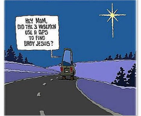 Did the Three Wise Men use a GPS | Christian Funny Pictures - A time