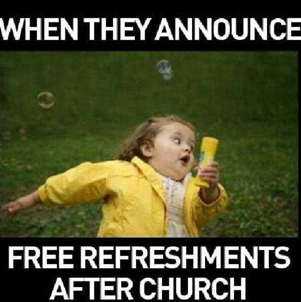 ... refreshments after church Christian Funny Pictures - A time to laugh