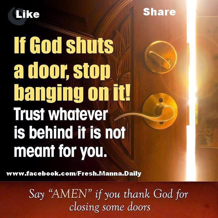 If God Shuts A Door, Stop Banging On It!