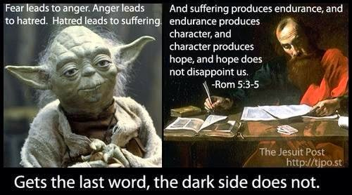 yoda 2Band 2Bthe 2Bbible 2Bromans fear leads to anger anger leads to hatred hatred leads to,Fear Leads To Anger Meme