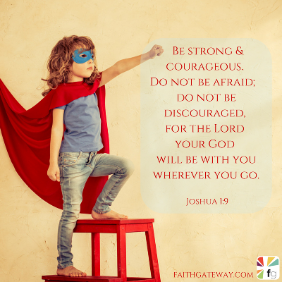 Be Strong and Courageous, I Chronicles 28:20, Custom Designs ...
