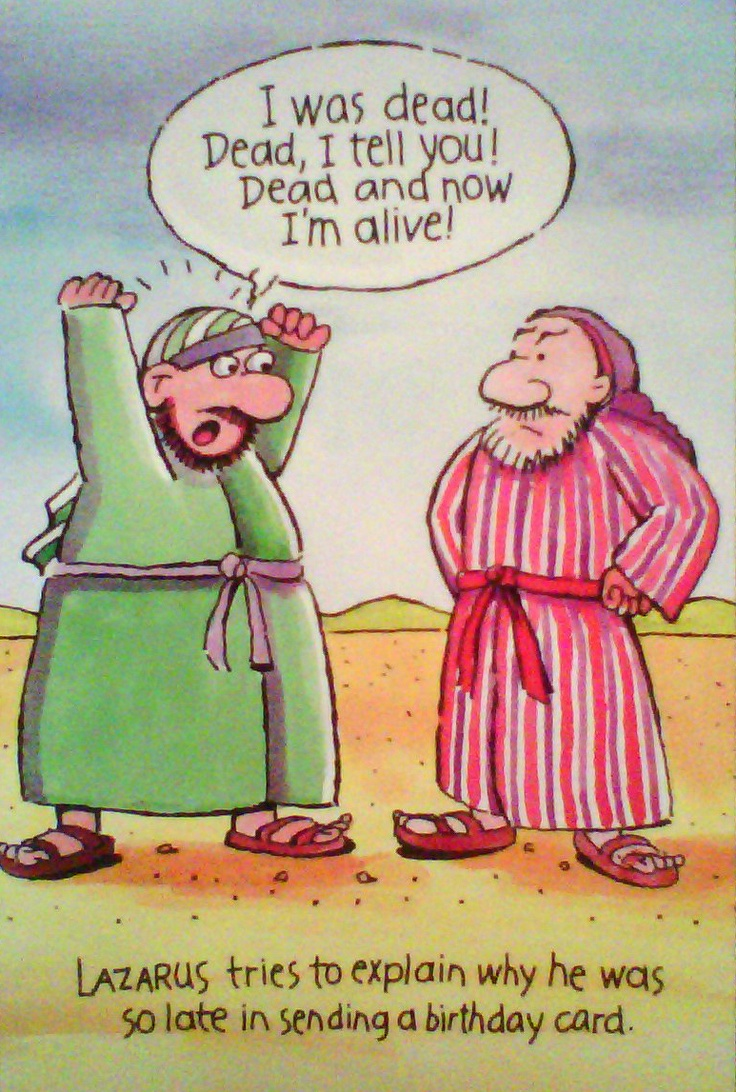 Lazarus funny 2 christian funny pictures a time to laugh lazarus funny 2 bookmarktalkfo Images