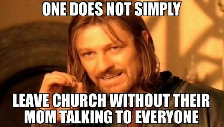 Church Memes 7 at least one of these things has happened to you at church