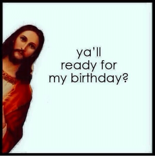 Are you ready for Jesus' birthday? | Christian Funny Pictures - A ...