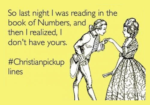 Looking For A Great Christian Pick Up Line To Use This Valentineu0027s Day?